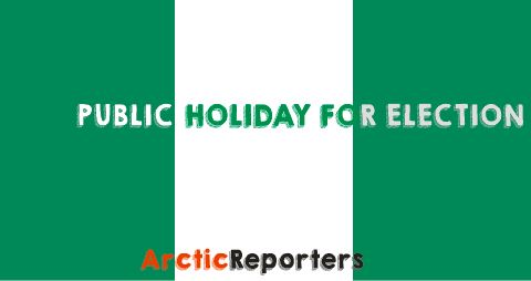PUBLIC HOLIDAY FOR ELECTION