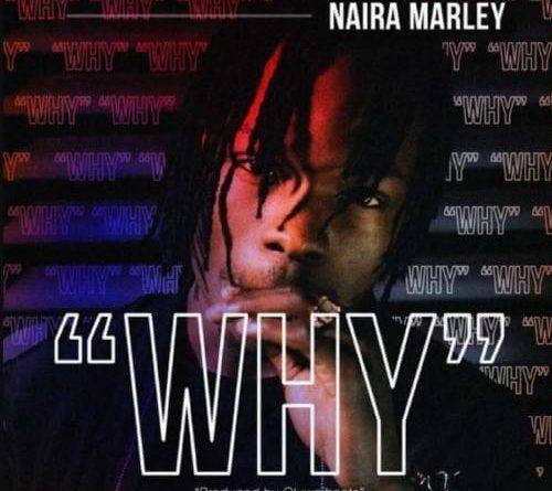 WHY NAIRA MARLEY AUDIO DOWNLOAD
