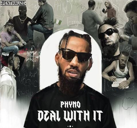 Deal with it by phyno album