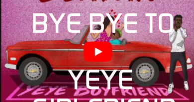 BYE BYE TO YEYE GIRLFRIEND