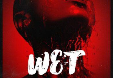 #NewSongAlert 'Wet' – Victor AD X Peruzzi